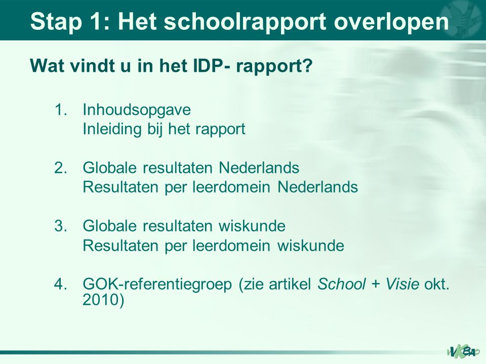 Stap 1: Het schoolrapport overlopen