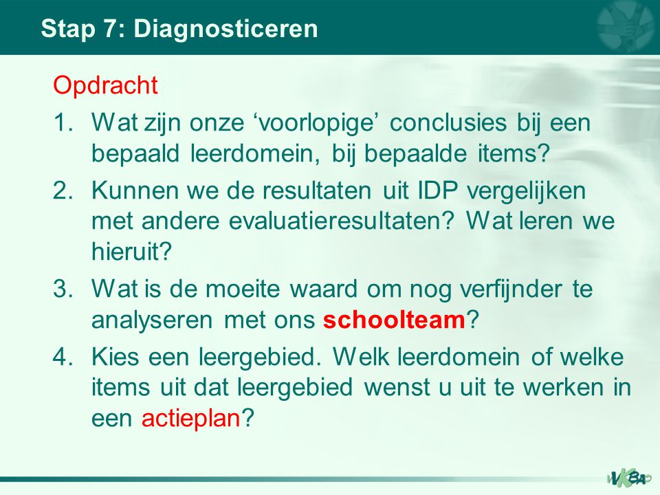 Stap 7: Diagnosticeren Opdracht