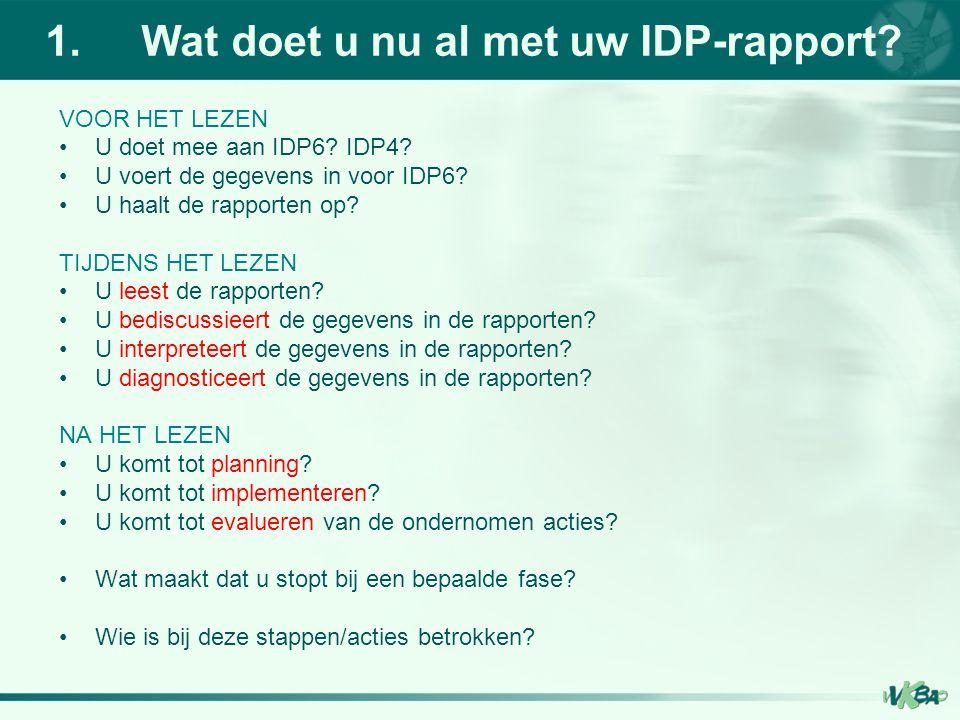 1. Wat doet u nu al met uw IDP-rapport