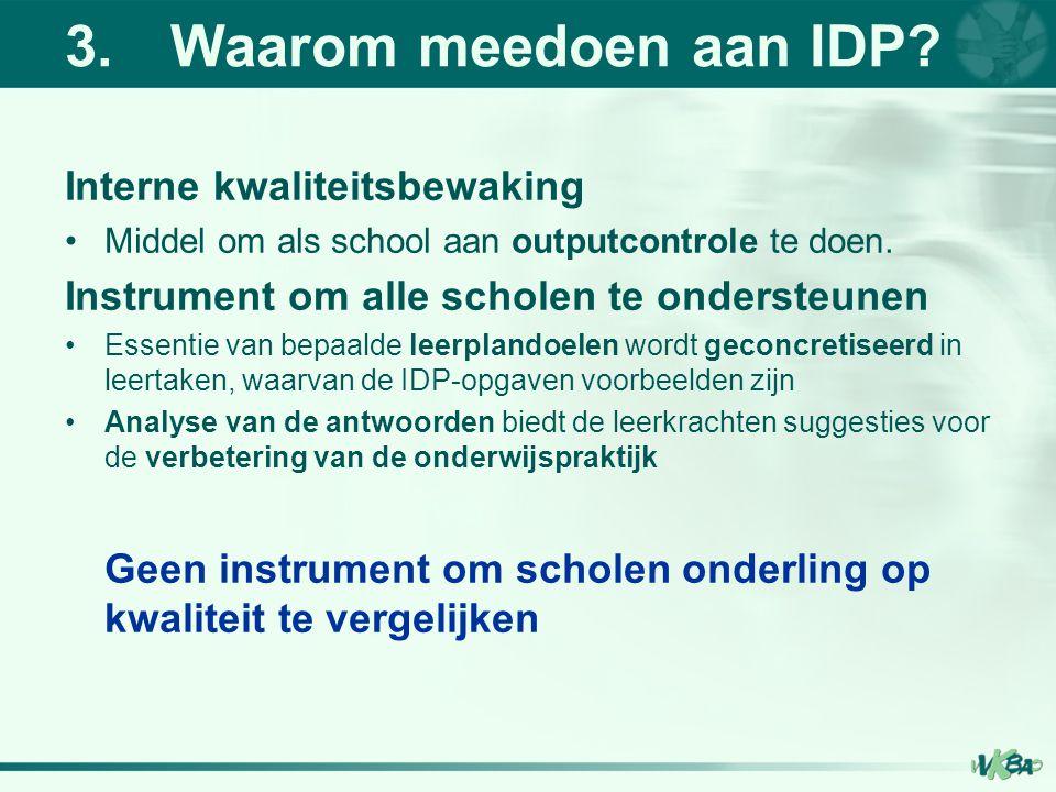 3. Waarom meedoen aan IDP Interne kwaliteitsbewaking