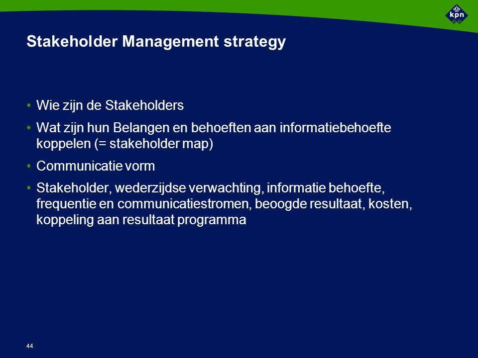 Stakeholders competitie top management Operationele staf overheid
