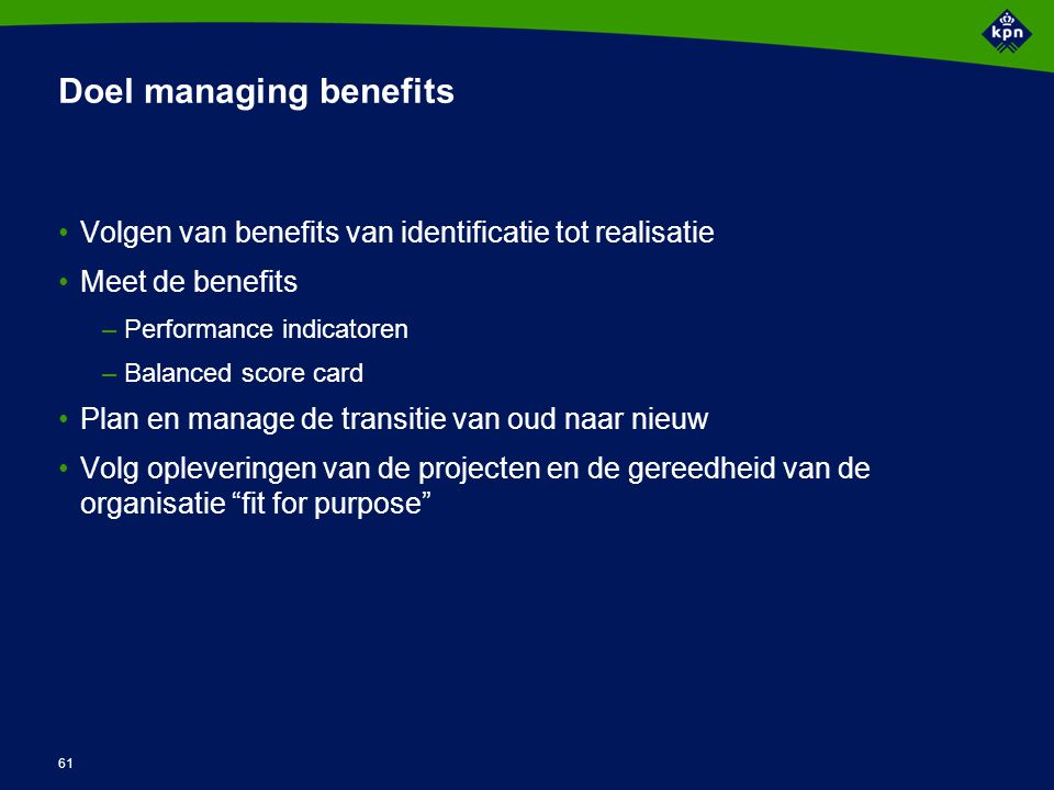 Activiteiten managing the benefits