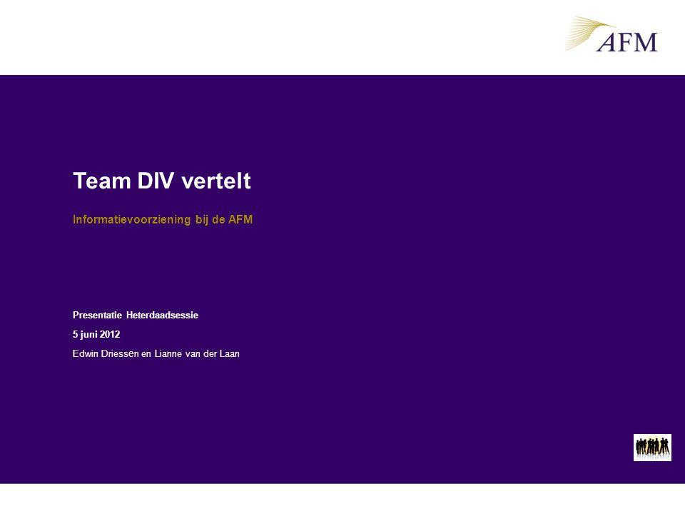 Team DIV vertelt Informatievoorziening bij de AFM Edwin: