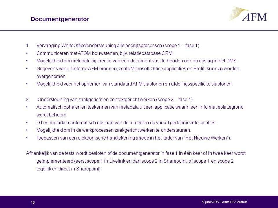 Documentgenerator Vervanging WhiteOffice/ondersteuning alle bedrijfsprocessen (scope 1 – fase 1).