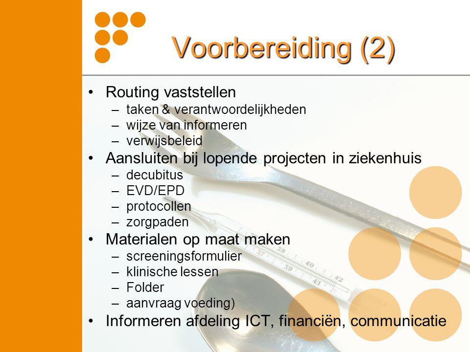 Voorbereiding (2) Routing vaststellen