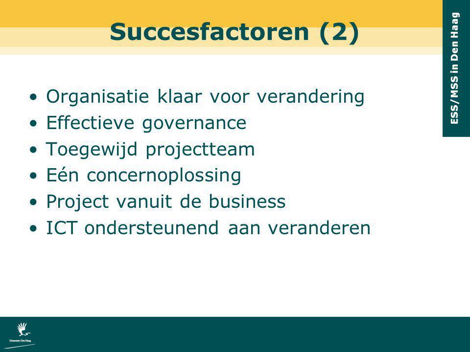 Succesfactoren (2) Organisatie klaar voor verandering