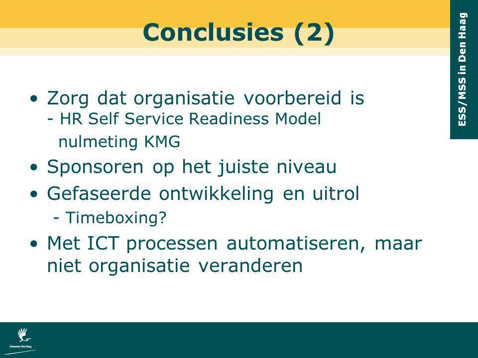 Conclusies (2) Zorg dat organisatie voorbereid is - HR Self Service Readiness Model. nulmeting KMG.