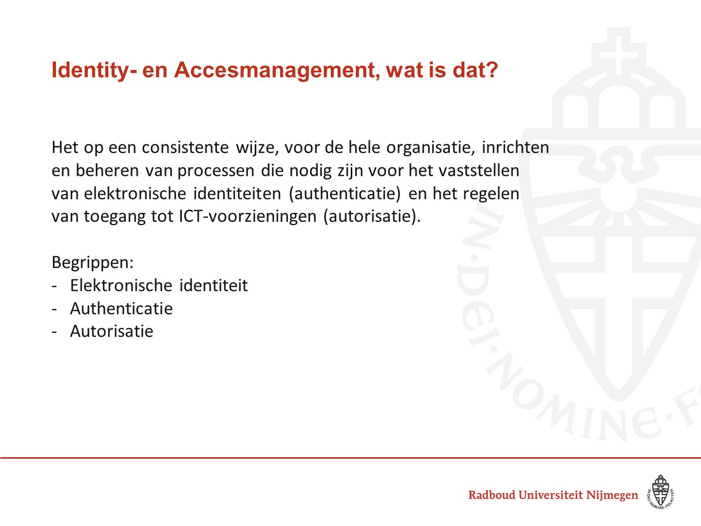 Identity- en Accesmanagement, wat is dat