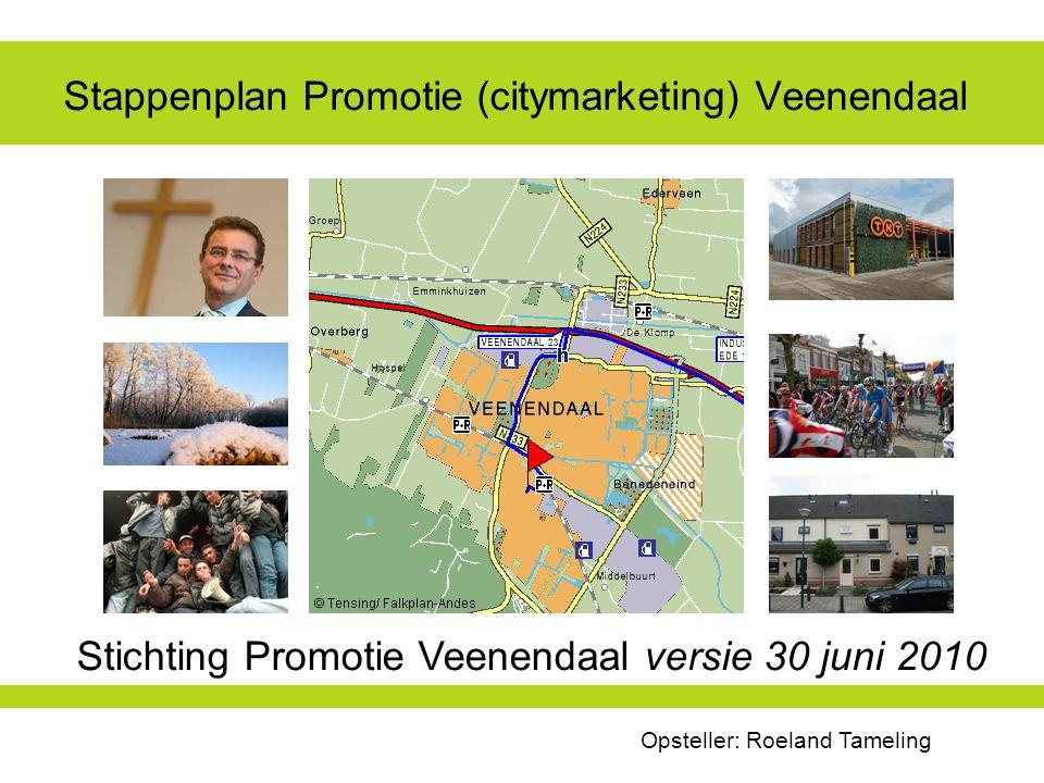 Stappenplan Promotie (citymarketing) Veenendaal