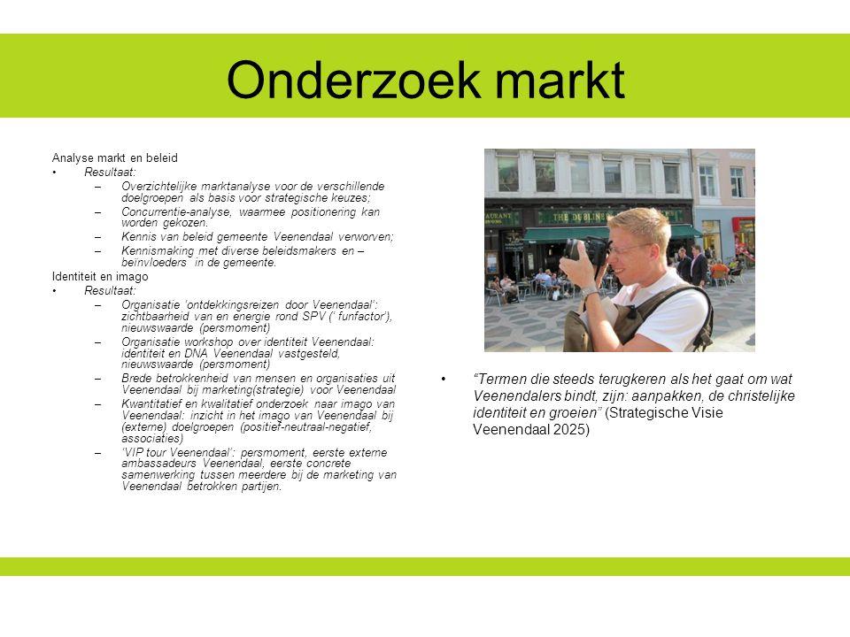 Onderzoek markt Analyse markt en beleid. Resultaat: