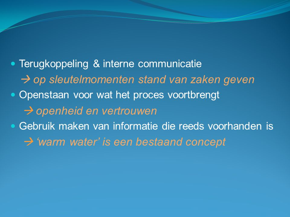 Terugkoppeling & interne communicatie