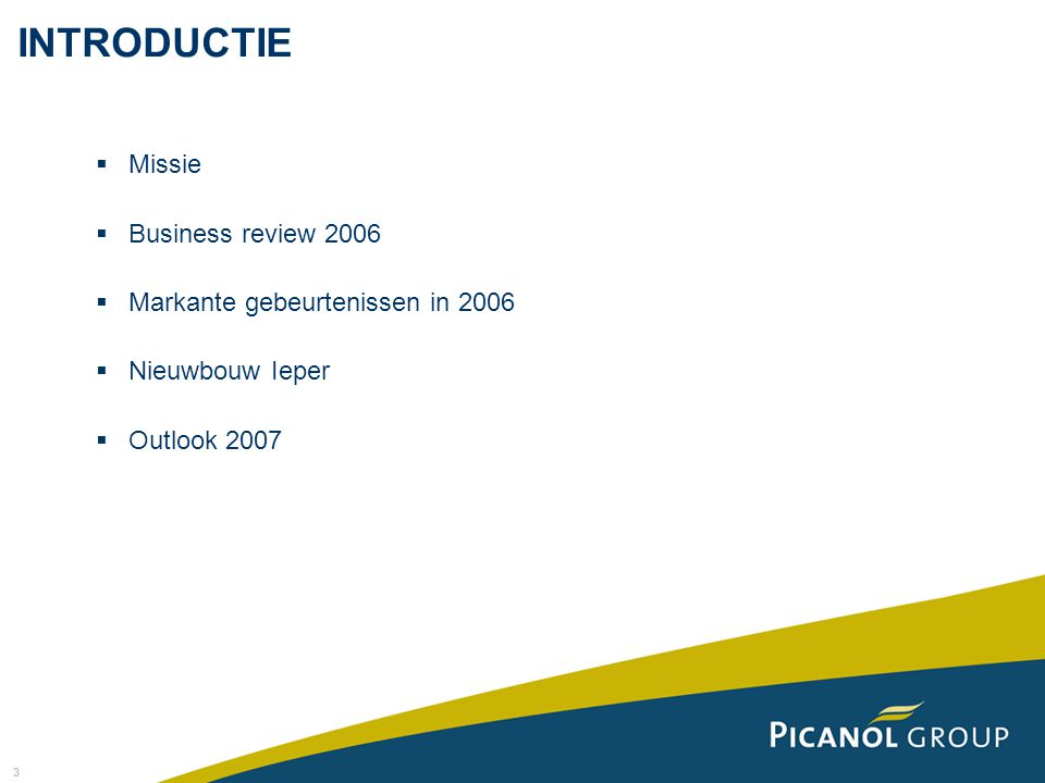 INTRODUCTIE Missie Business review 2006
