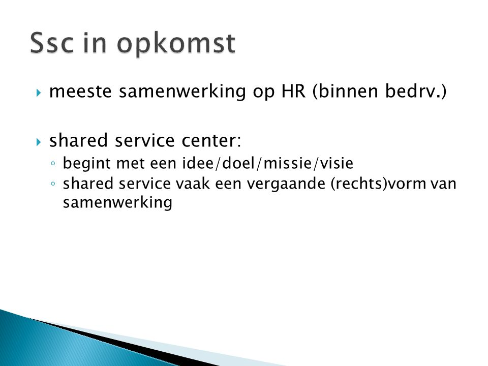 Ssc in opkomst meeste samenwerking op HR (binnen bedrv.)