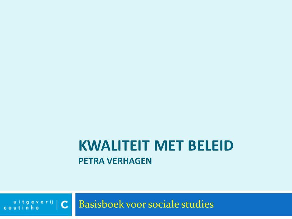 Kwaliteit met beleid Petra Verhagen