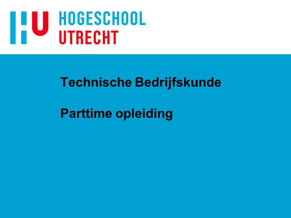 Technische Bedrijfskunde Parttime opleiding