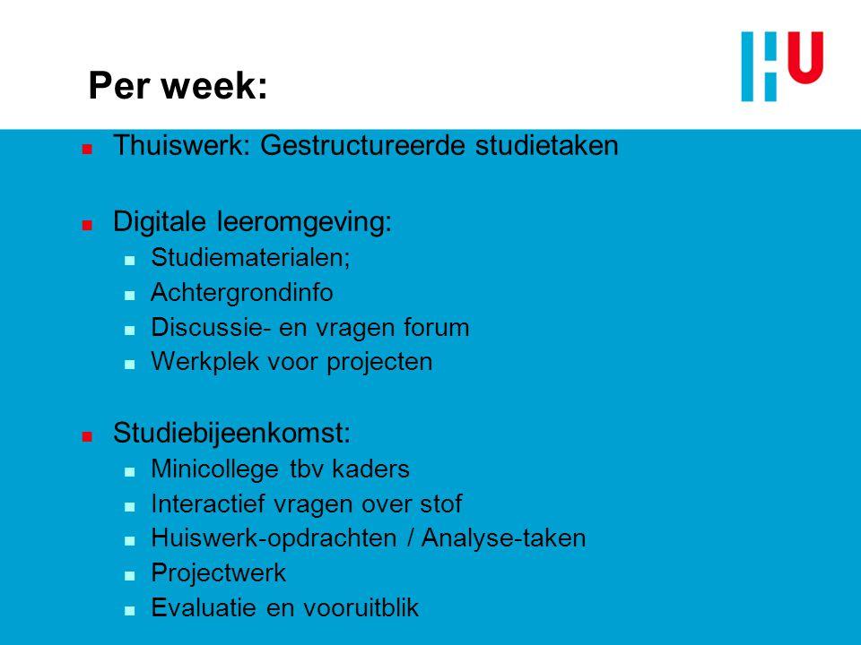 Per week: Thuiswerk: Gestructureerde studietaken