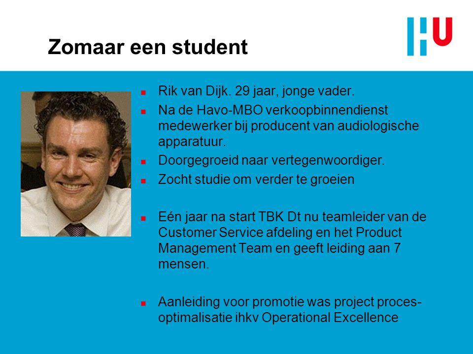Zomaar een student Rik van Dijk. 29 jaar, jonge vader.
