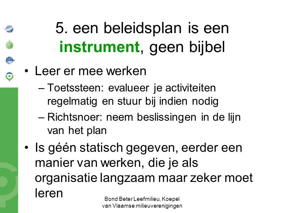 5. een beleidsplan is een instrument, geen bijbel