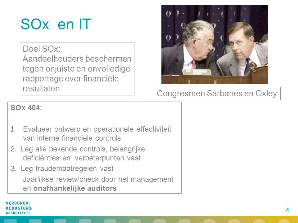 SOx en IT Doel SOx: Aandeelhouders beschermen