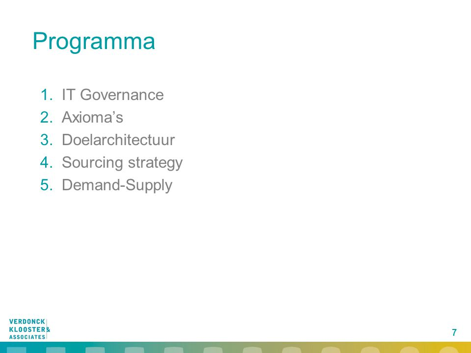 Programma IT Governance Axioma's Doelarchitectuur Sourcing strategy