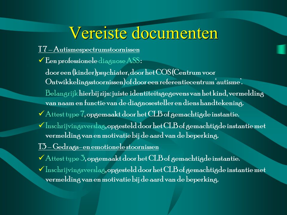 Vereiste documenten T 7 – Autismespectrumstoornissen
