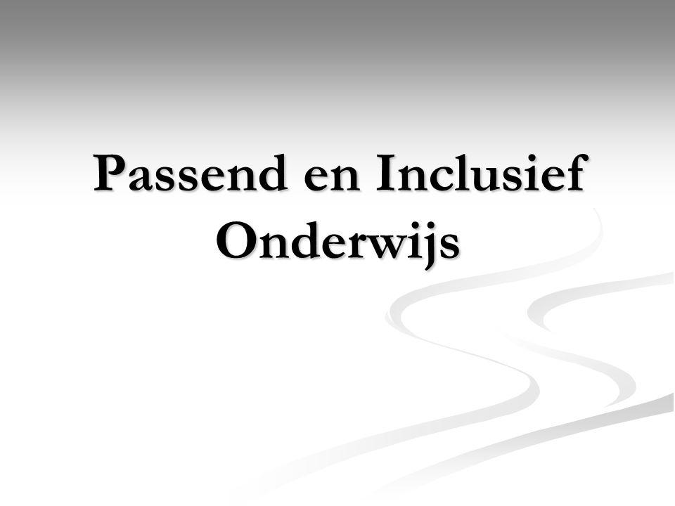Passend en Inclusief Onderwijs