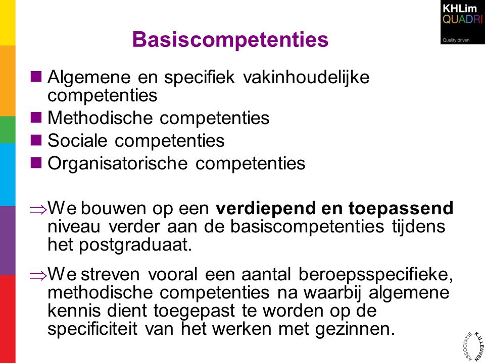 Basiscompetenties Algemene en specifiek vakinhoudelijke competenties