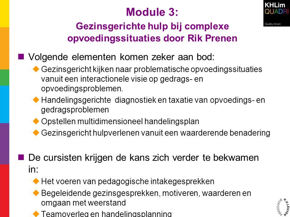 Module 3:. Gezinsgerichte hulp bij complexe