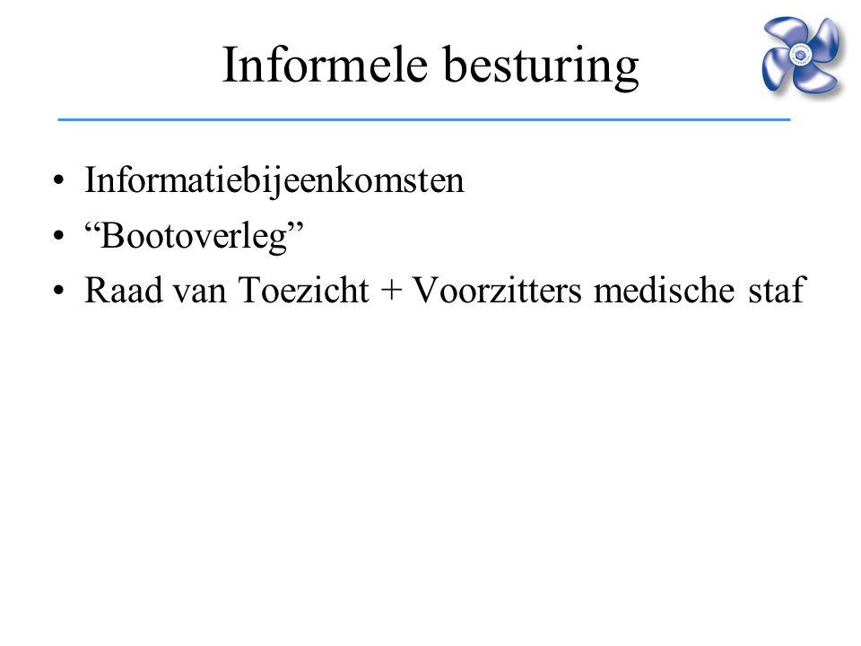 Informele besturing Informatiebijeenkomsten Bootoverleg