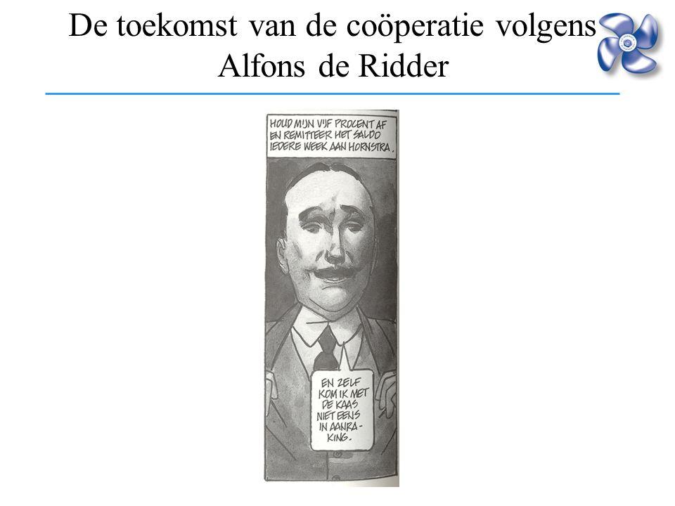 De toekomst van de coöperatie volgens Alfons de Ridder