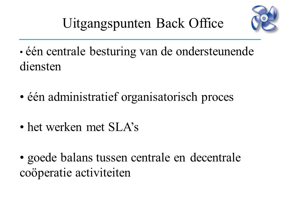 Uitgangspunten Back Office