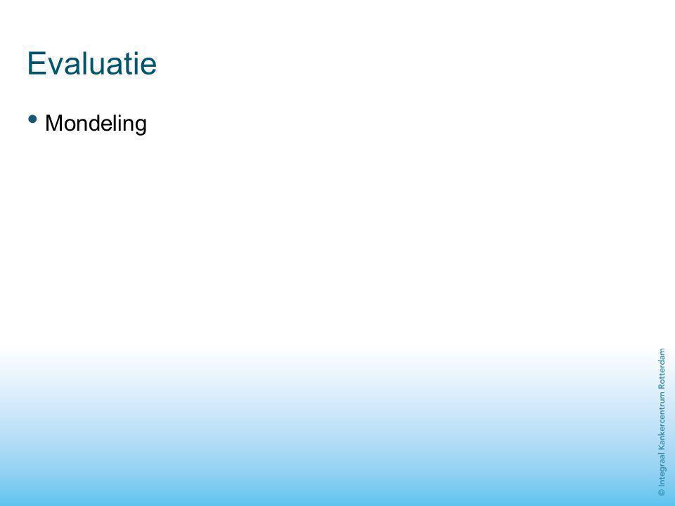 Evaluatie Mondeling 32 Beiden Tijdsduur circa 10 minuten. Werkwijze: