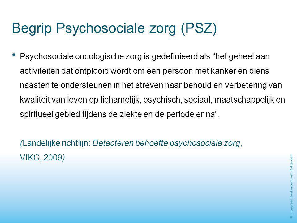 Begrip Psychosociale zorg (PSZ)