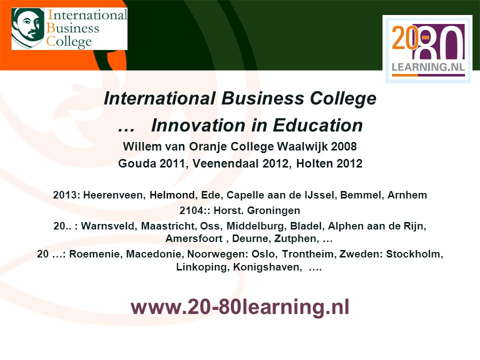 www.20-80learning.nl International Business College