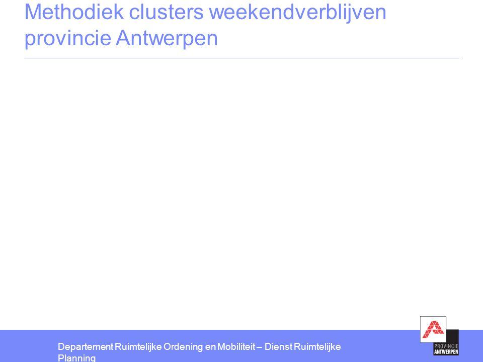 Methodiek clusters weekendverblijven provincie Antwerpen