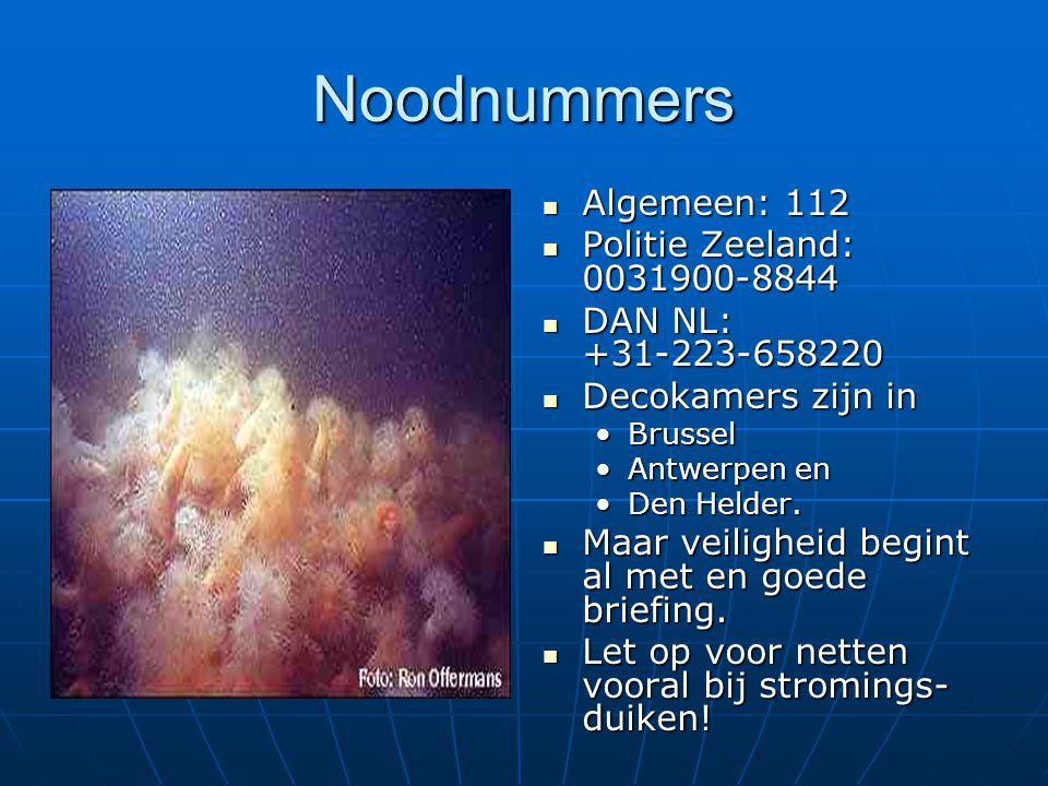 Noodnummers Algemeen: 112 Politie Zeeland: 0031900-8844