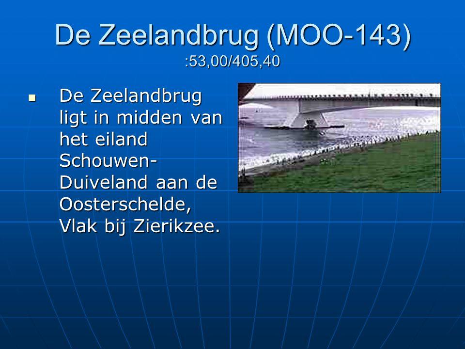 De Zeelandbrug (MOO-143) :53,00/405,40