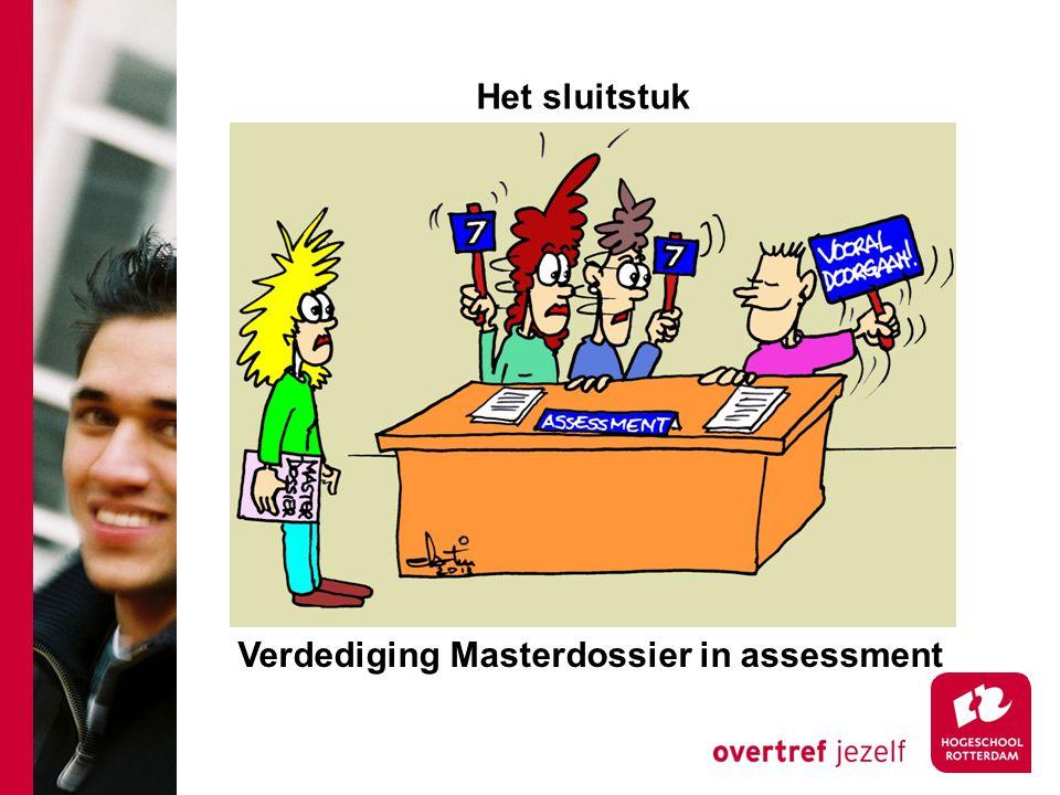 Het sluitstuk Verdediging Masterdossier in assessment