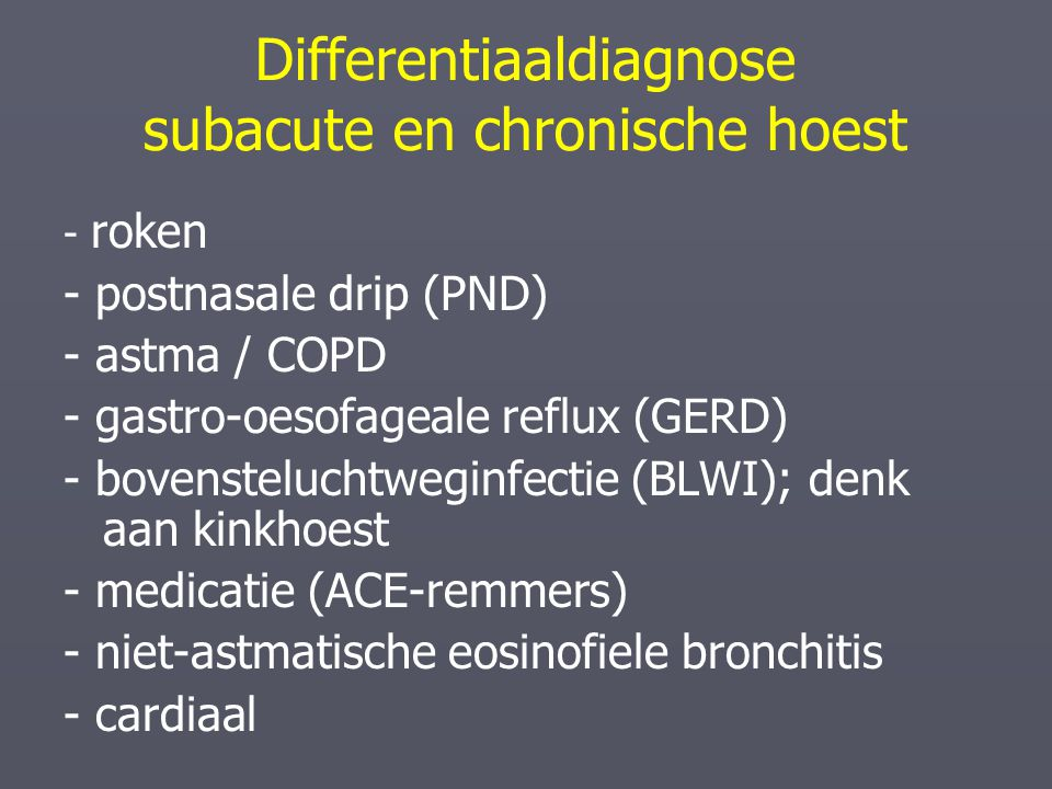Differentiaaldiagnose subacute en chronische hoest