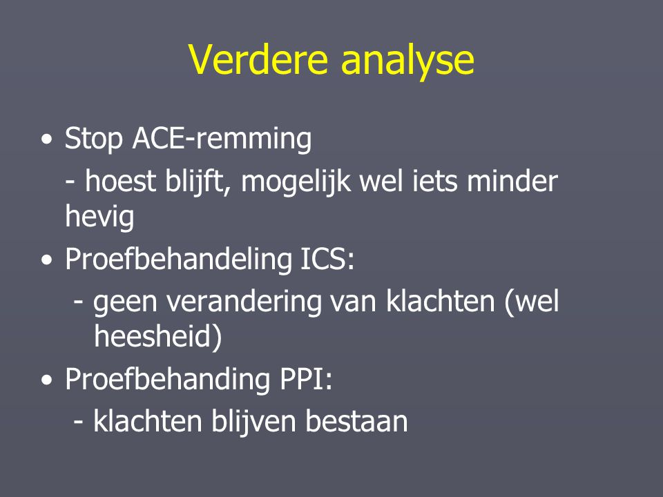 Verdere analyse Stop ACE-remming