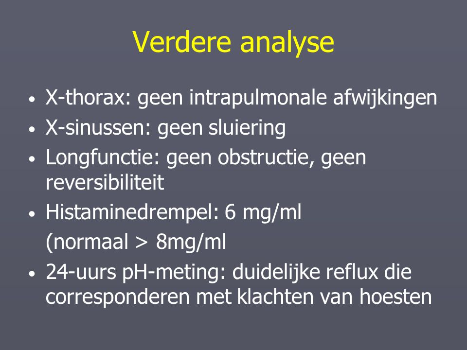 Verdere analyse X-thorax: geen intrapulmonale afwijkingen