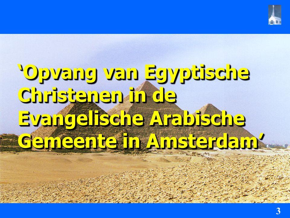 'Opvang van Egyptische Christenen in de Evangelische Arabische Gemeente in Amsterdam'