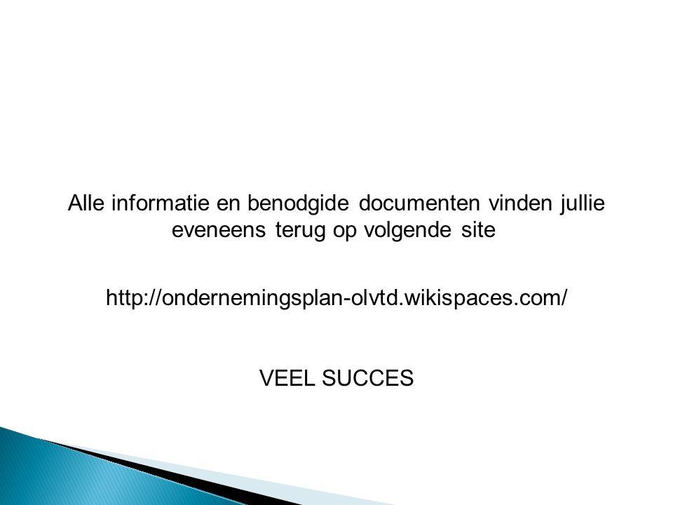 Alle informatie en benodgide documenten vinden jullie eveneens terug op volgende site