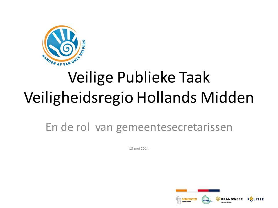 Veilige Publieke Taak Veiligheidsregio Hollands Midden