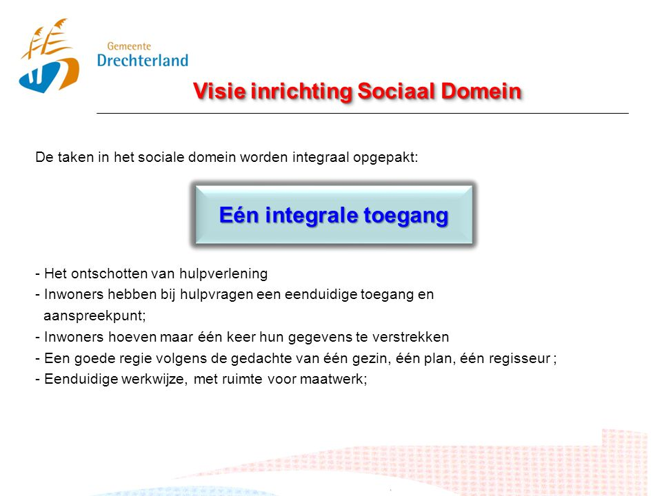 Visie inrichting Sociaal Domein
