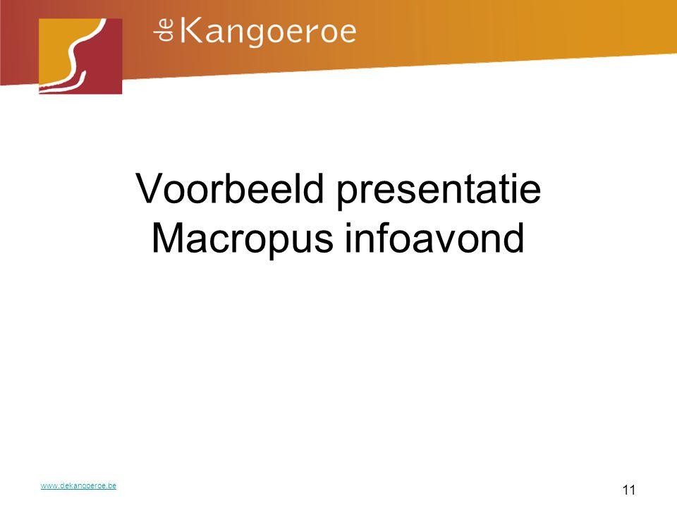 Voorbeeld presentatie Macropus infoavond