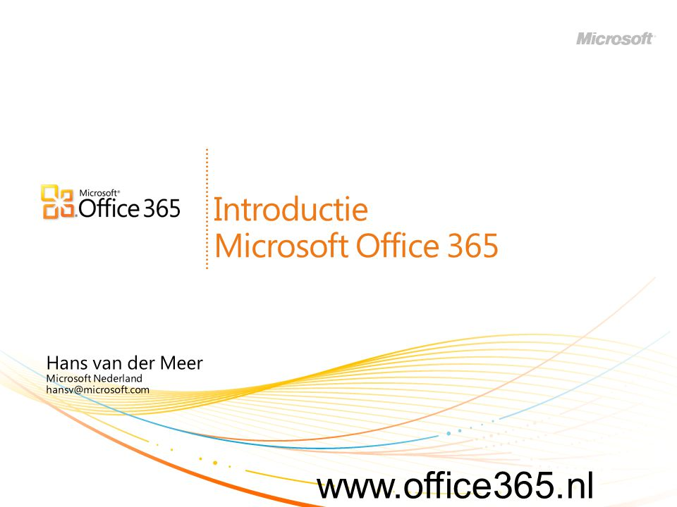PRISM FY11 Hans van der Meer Microsoft Nederland hansv@microsoft.com