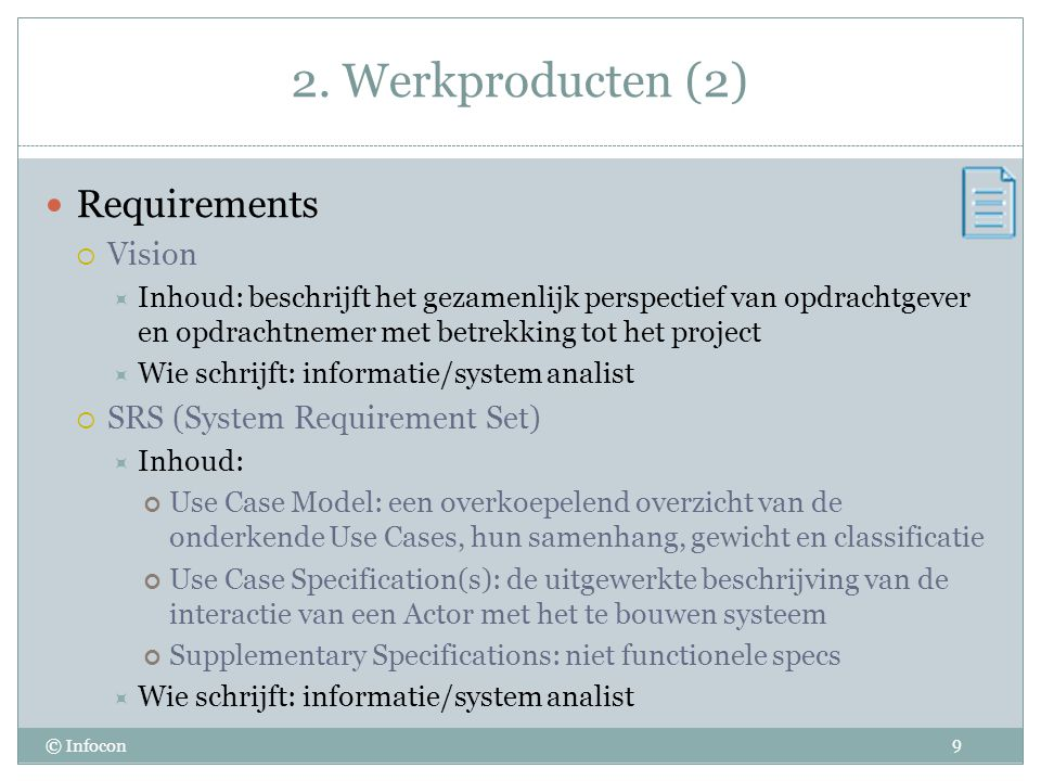 2. Werkproducten (2) Requirements Vision SRS (System Requirement Set)