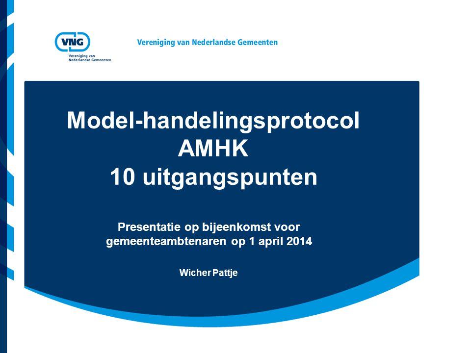Model-handelingsprotocol AMHK 10 uitgangspunten