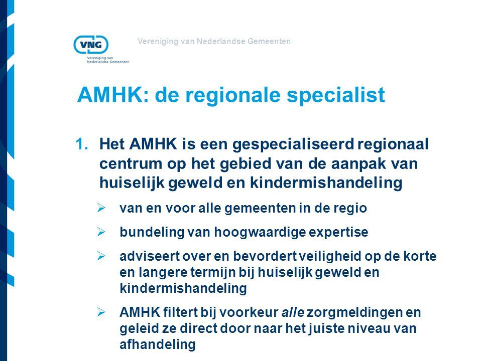AMHK: de regionale specialist